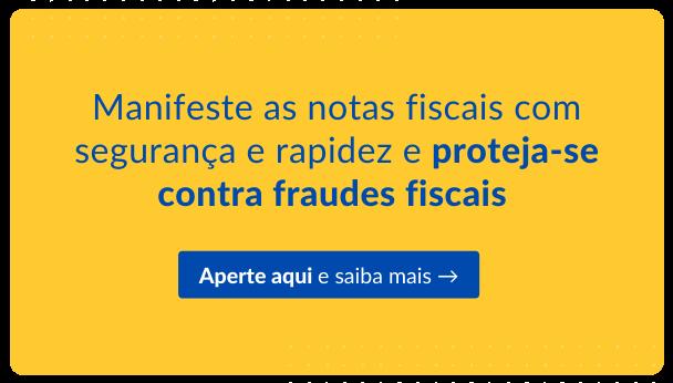 """Manifeste as notas fiscais com segurança e rapidez - Botão azul clicável com a descrição """"Aperte aqui e saiba mais"""""""