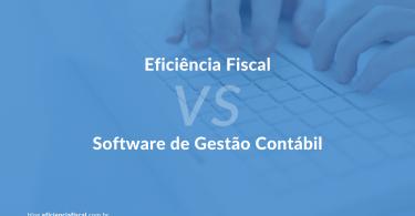 Entenda as diferenças entre o software de gestão contábil e o Eficiência Fiscal