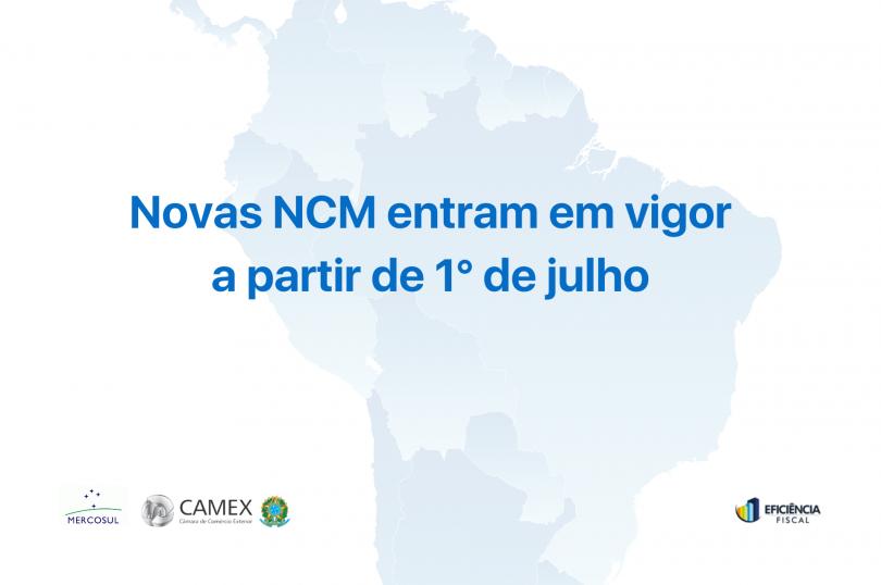 Novas NCM entram em vigor a partir de 1° de julho